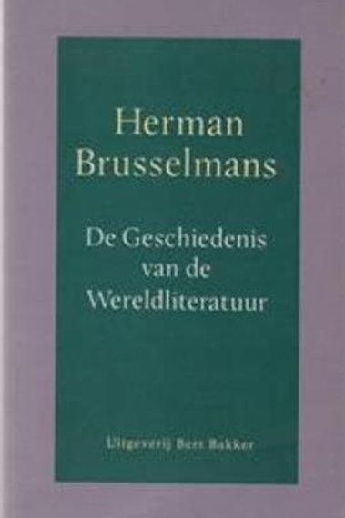 De Geschiedenis van de Wereldliteratuur / H. Brusselmans