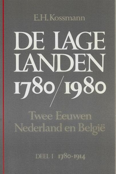 De lage Landen 1780-1980 / E. H. Kossmann
