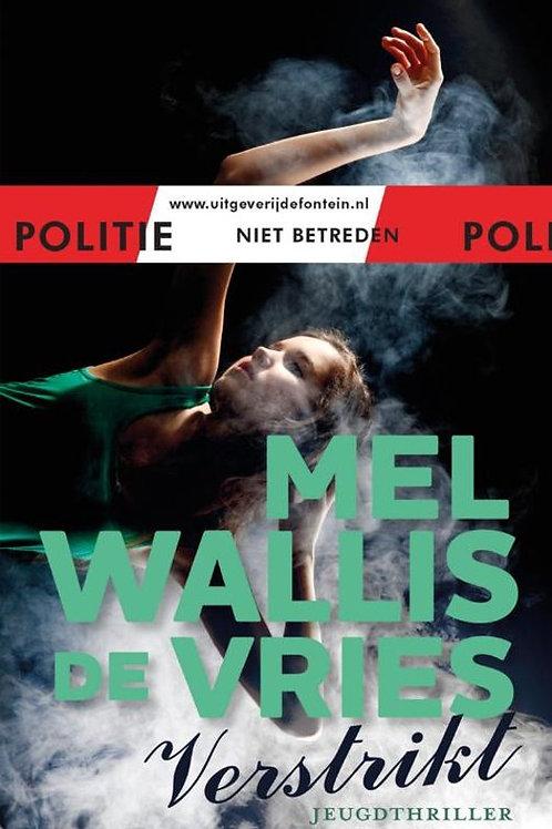 Verstrikt / Mel Wallis de Vries