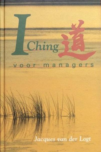 I Ching voor managers / J. van der Logt