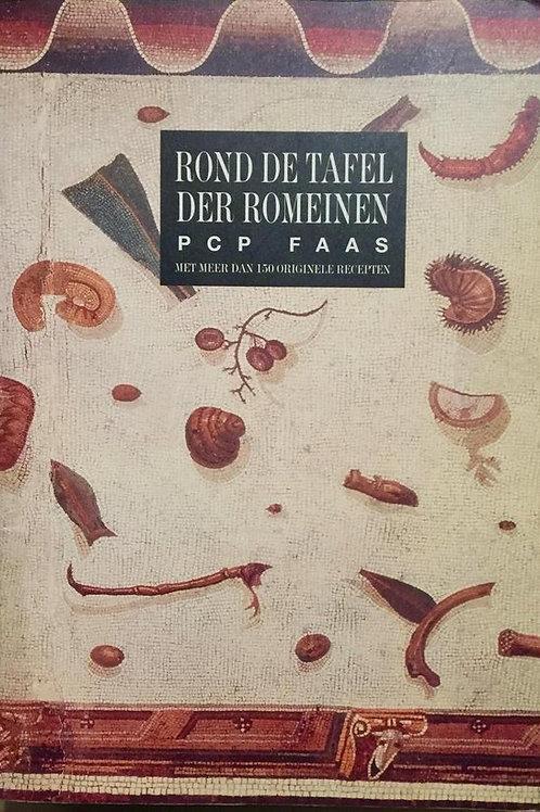 Rond de tafel van de Romeinen / P. Faas