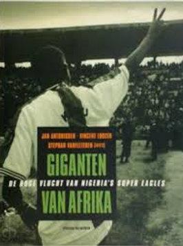 Giganten van Afrika / J. Antonissen o.a.