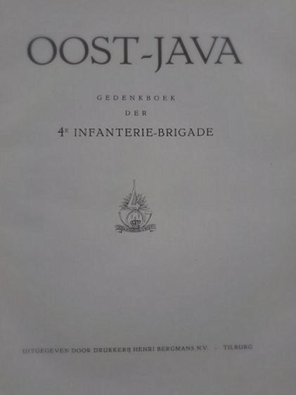 Oost-Java gedenkboek der 4e infanterie-brigade
