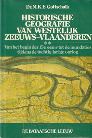 Historische geografie van westelijk Zeeuws-Vlaanderen / M. Gottschalk