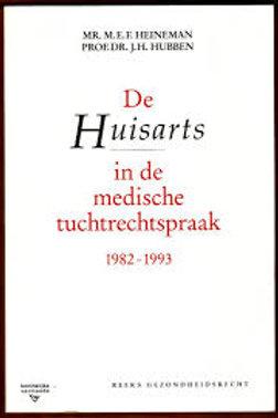 De Huisarts in de medische tuchtrechtspraak 1982-1993. / M. Heineman