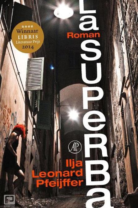 La Superba / Ilja Leonard Pfeijffer