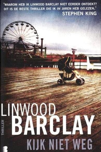 Kijk niet weg / Linwood Barclay