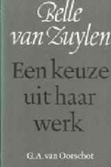 Belle van Zuylen. Een keuze uit haar werk