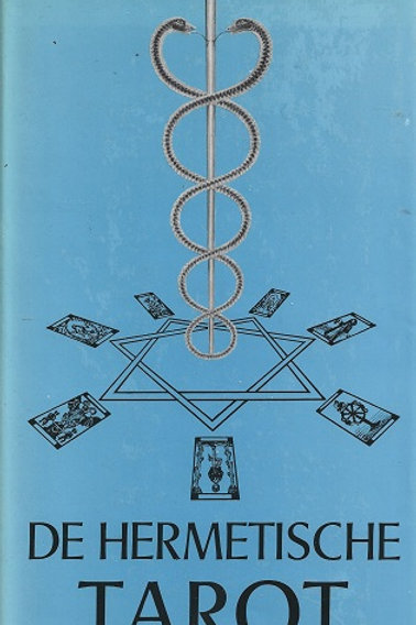 De hermetische tarot / D. Raman