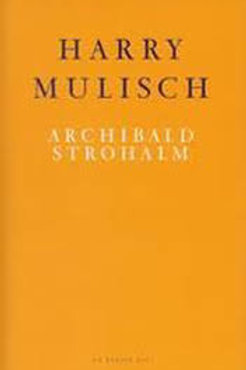 Archibald  Strohalm / Harry Mulisch
