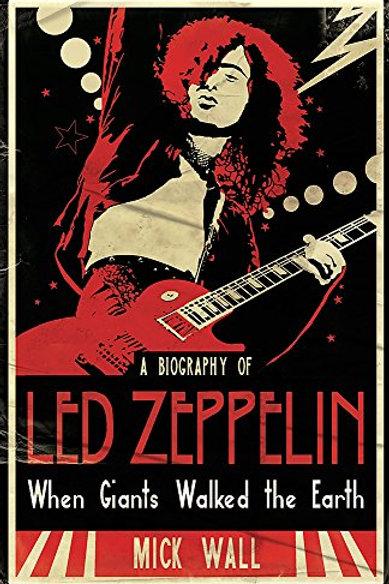 Led Zeppelin / Mick Wall