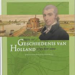 Geschiedenis van Holland 1796-2000.  / T. de Nijs.