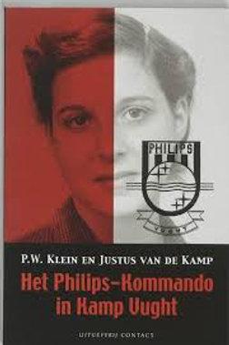 Het Philips-Kommando in kamp Vught / P.  & J. van der Kamp