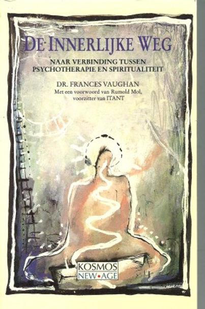 De innerlijke weg / F. Vaughan