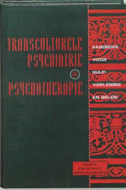 Transculturele psychiatrie & psychotherapie. / J. Jong.
