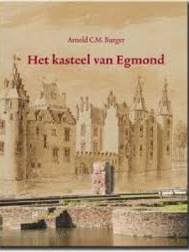 Het kasteel van Egmond / A. C. M. Burger