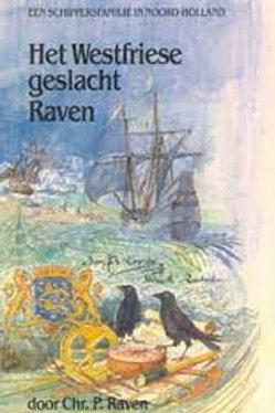 Het Westfriese geslacht Raven / Chr. P. Raven