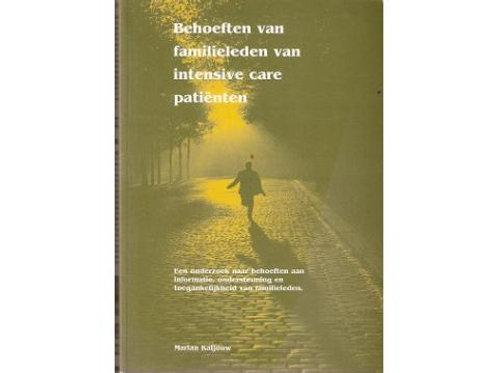 Behoeften van familieleden van intensive-care-patienten./ M. Kaljouw