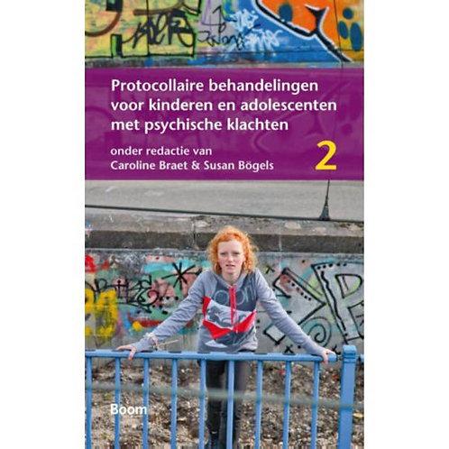 Protocollaire behandelingen  Deel 2. / C. Braet & S. Bogels