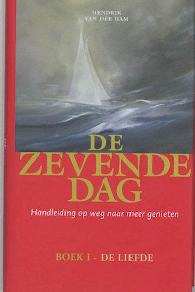 De zevende dag / H. van der Ham