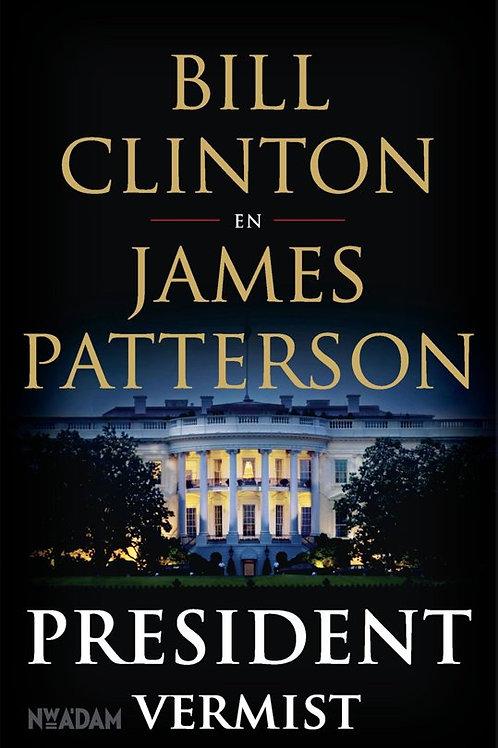 President vermist / B. Clinton & J. Patterson