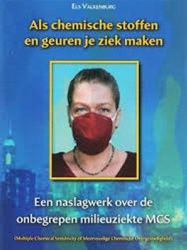 Als chemische stoffen en geuren je ziek maken / E. Valkenburg