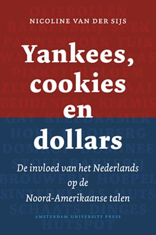 Yankees,cookies en dollars / N. van der Sijs