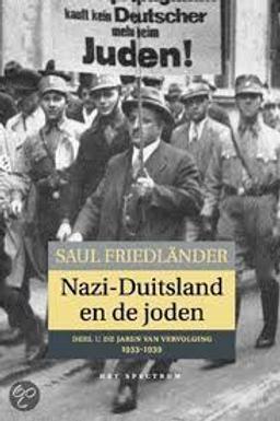 Nazi-Duitsland en de joden. / S. Friedlander