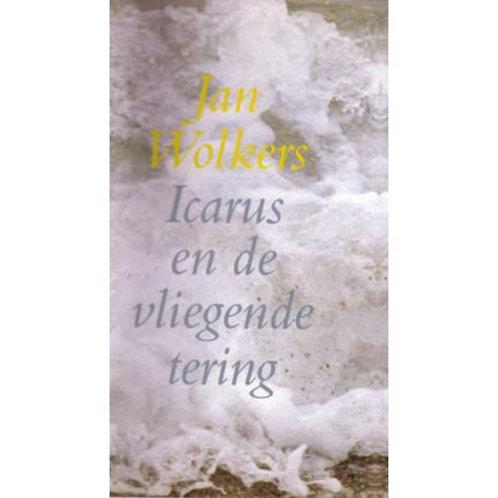 Icarus en de vliegende tering / J. Wolkers