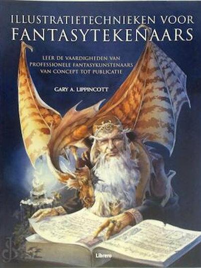 Illustratietechnieken voor fantasy tekenaars. / G. A. Lippincott