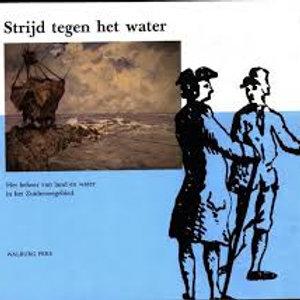 Strijd tegen het water / J. Beenakker.