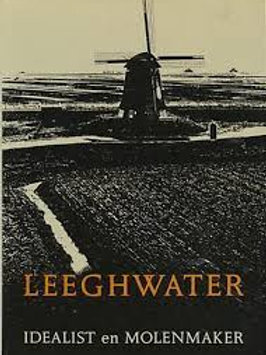 Leegwater idealist en molenmaker