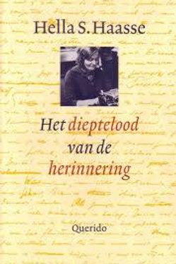 Het dieptelood van de herinnering / Hella S. Haasse