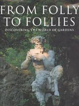From folly to follies / M. Saudan & S. Saudan-Skira