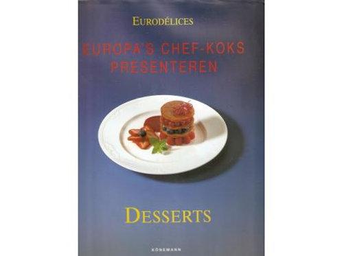 Desserts / F. Ballahsen & D. Rouche