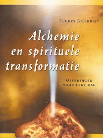 Alchemie en spirituele transformatie / C. Gilchrist