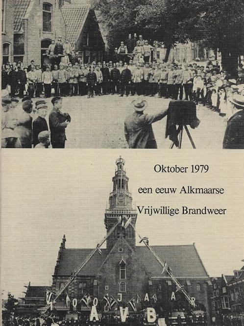 Oktober 1979 een eeuw Alkmaarse Vrijwillige Brandweer