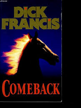 Comeback / Dick Francis