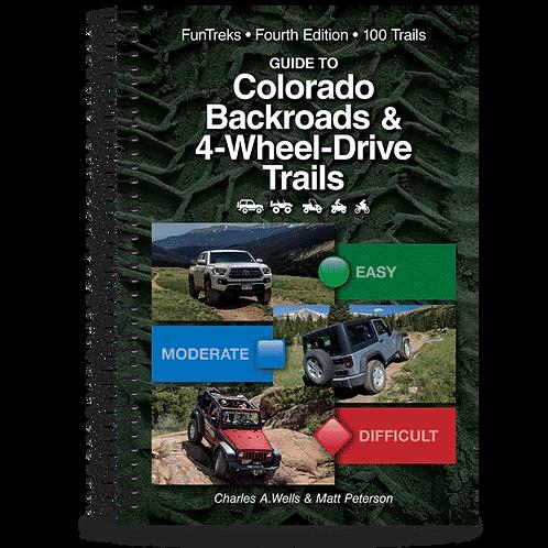 Guide to Colorado Backroads & 4 Wheel Drive Trails