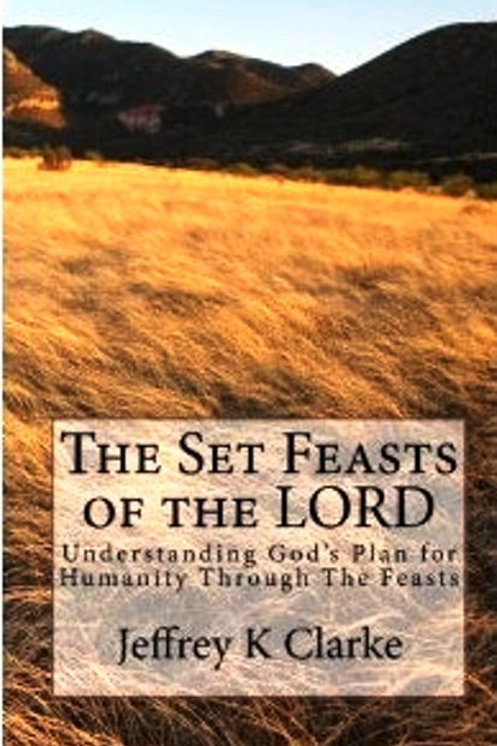 The Set Feasts of the LORD : E-Book Edition