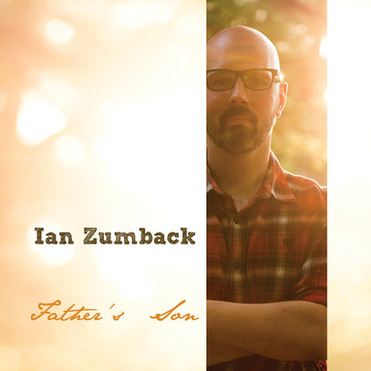 IAN ZUMBACK - FATHER'S SON.jpg