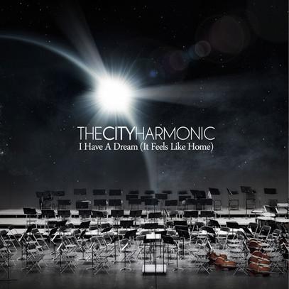 THE CITY HARMONIC - I HAVE A DREAM (IT F