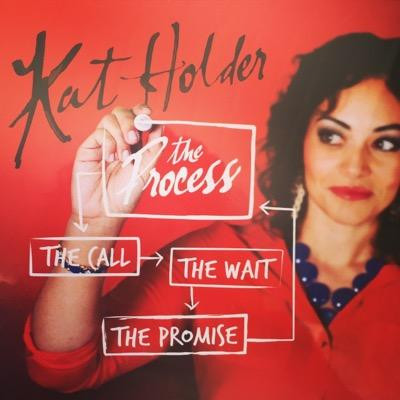 KAT HOLDER - THE PROCESS.jpg