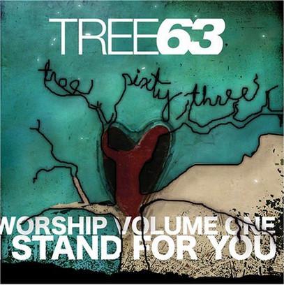 Tree63_-_Worship_Volume_One_-_I_Stand_Fo