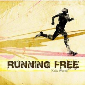KELLIE WENZEL - RUNNING FREE.jpg