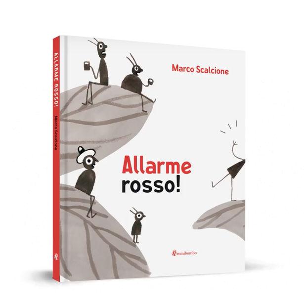 Marco Scalcione Allarme rosso! minibombo