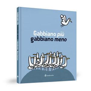 Marco Scalcione Gabbiano più gabbiano meno minibombo