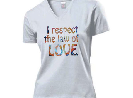 T-shirt 'I respect the law of LOVE'