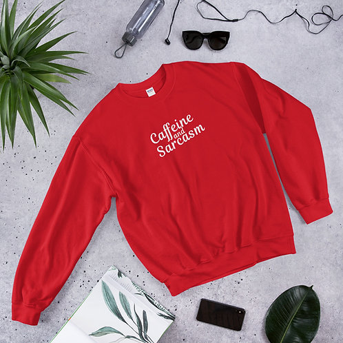 Caffeine and Sarcasm Sweatshirt