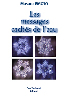 MASARU EMOTO LES MESSAGES CACHES DE L EA